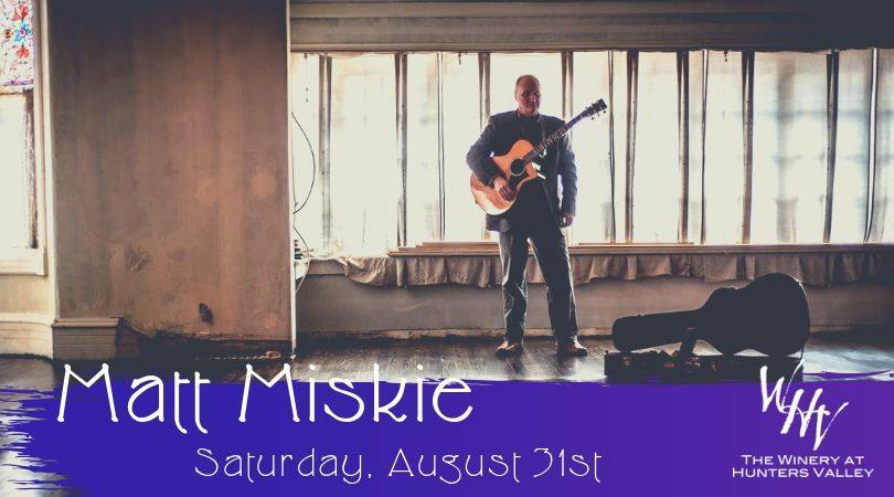 Live Music with Matt Miskie