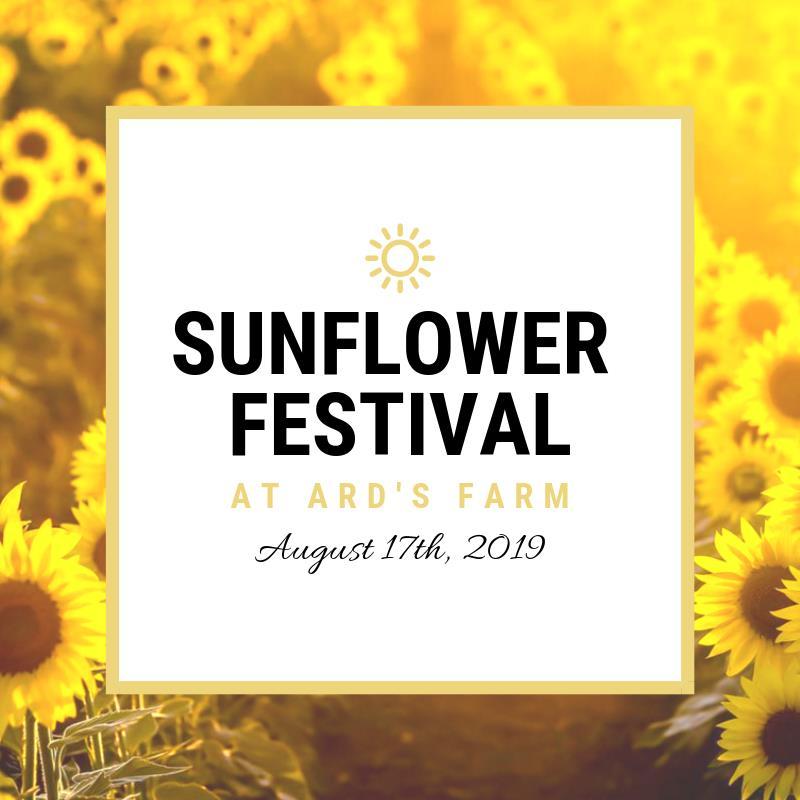 Sunflower Festival @ Ard's Farm