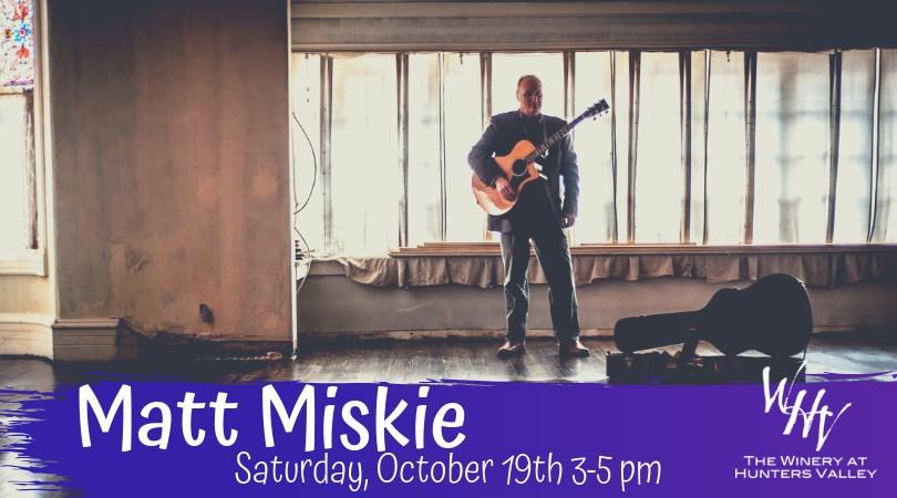 Live Music with Matt Miskie