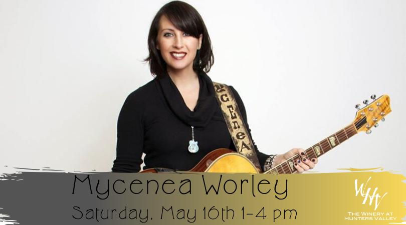 Live Music w/ Mycenea Worley