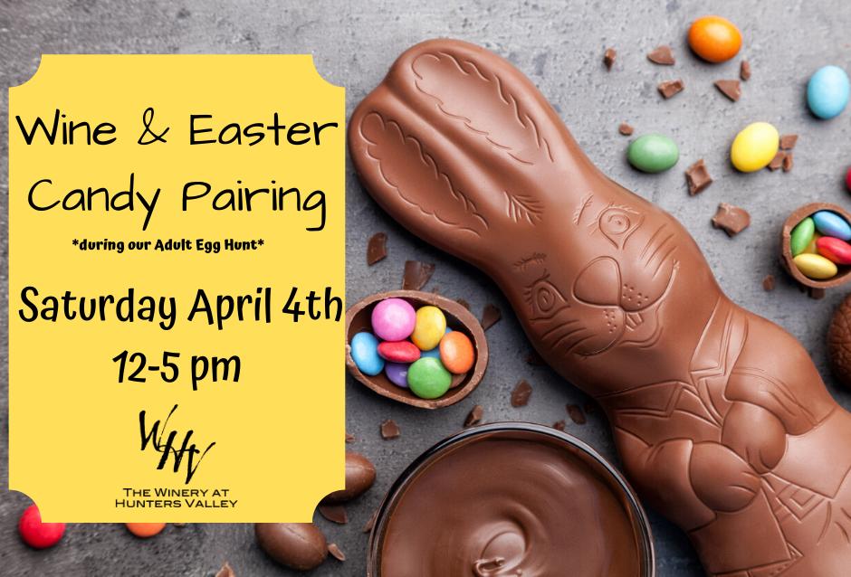 Wine & Easter Candy Pairing-Postponed