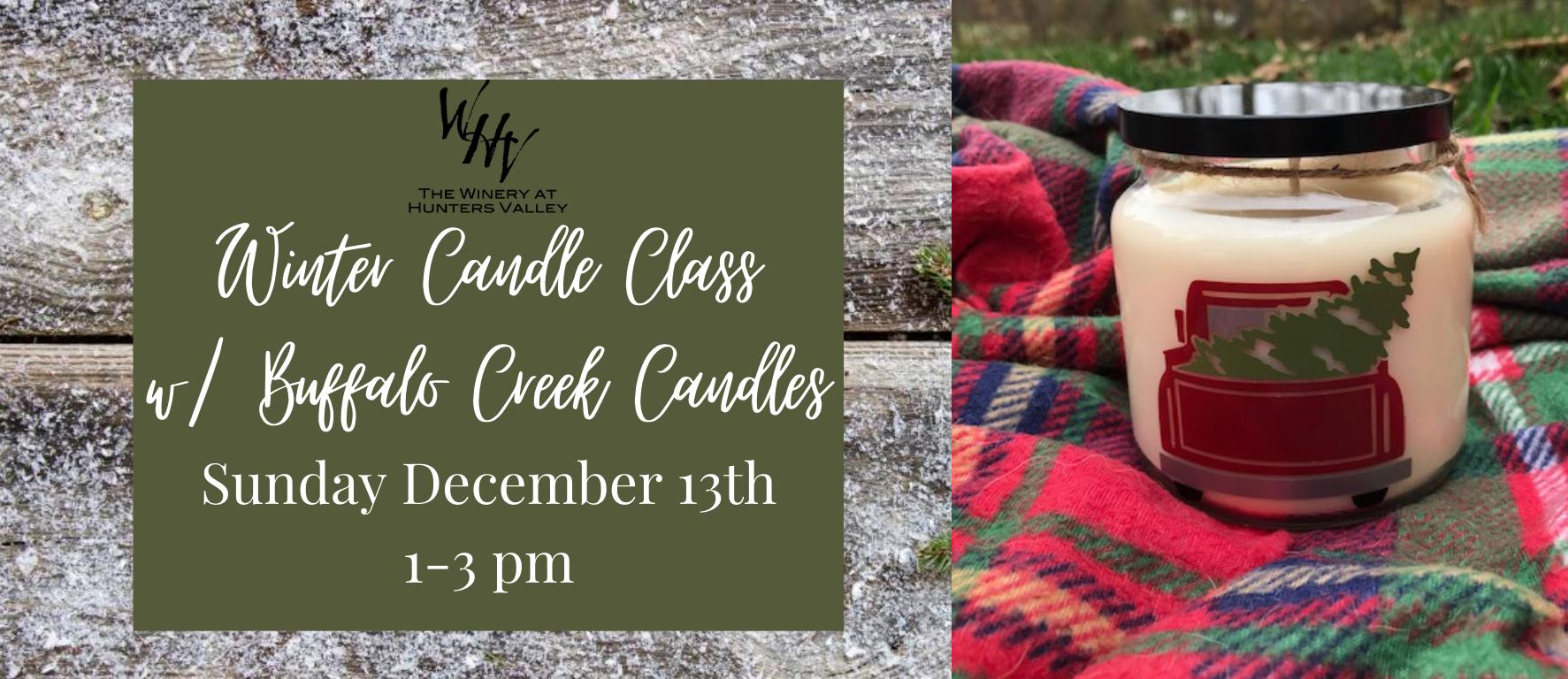 Winter Candle Making Class w/ Buffalo Creek Candles