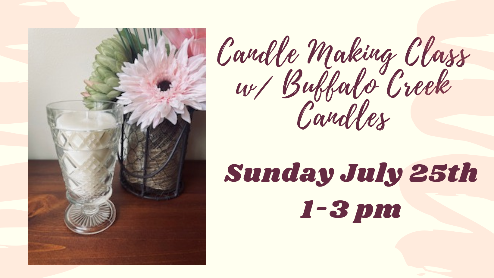 Candle Making Class w/ Buffalo Creek Candles