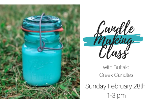 Candle Making Class w/ Buffalo Creek Candles-SOLD OUT!