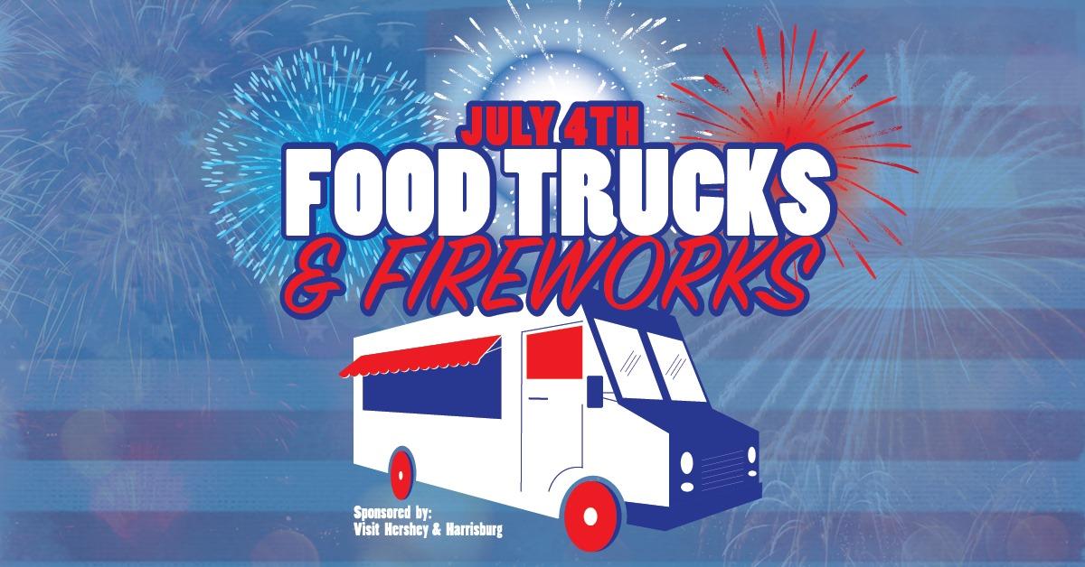 July 4th Food Trucks & Fireworks (away event)